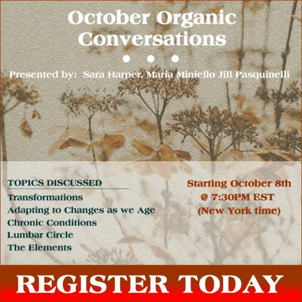 October Organic Conversations